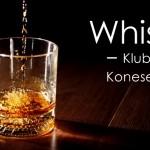 Klub konesera whisky- czyli promocje whisky w Żabce – we współpracy z Okazjum.pl
