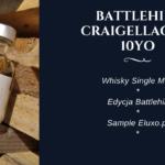 Butelka wieczoru #72 – Battlehill Craigellachie 10YO