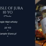 Butelka wieczoru #75 – The Isle of Jura 10 YO