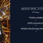 Butelka wieczoru #76 – Misiewiczówka – Wódka Pszeniczna