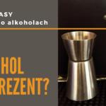 Speakeasy – podcast o alkoholach – #1 Alkohol na prezent